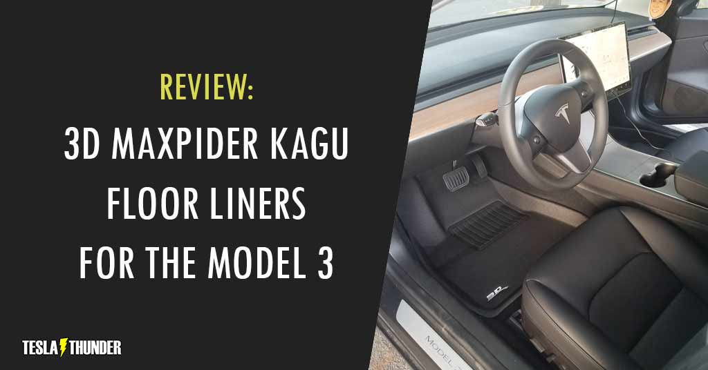3D MAXpider Floor Mats for the Tesla Model 3 - Review
