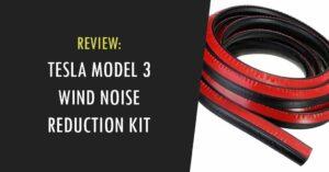 tesla model 3 wind noise reduction