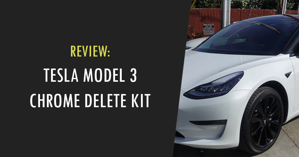tesla model 3 chrome delete