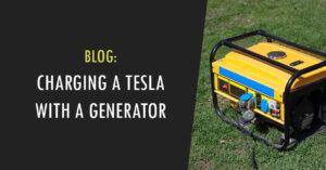 charging tesla with generator